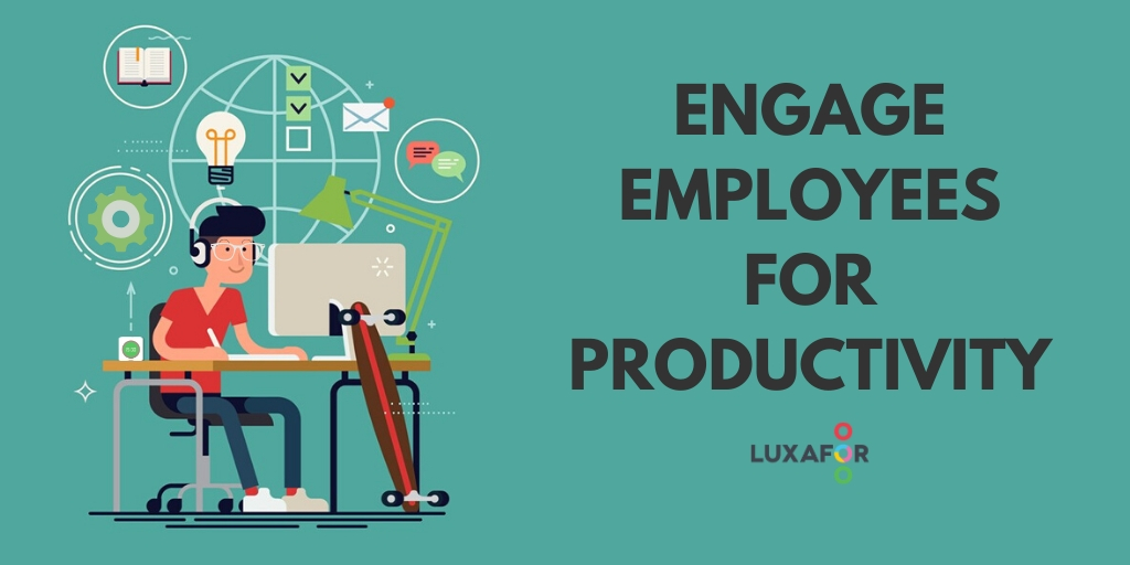 Improve employee productivity, motivate and engage for success